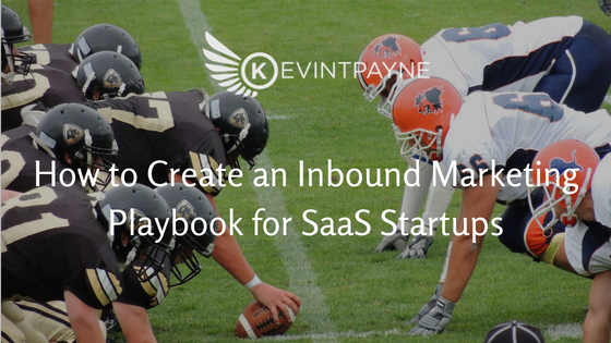 How to Create an Inbound Marketing Playbook for SaaS Startups