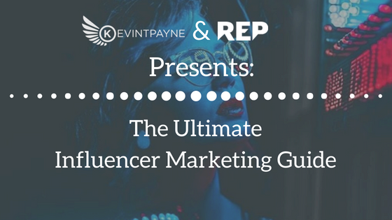 The Ultimate Influencer Marketing Guide