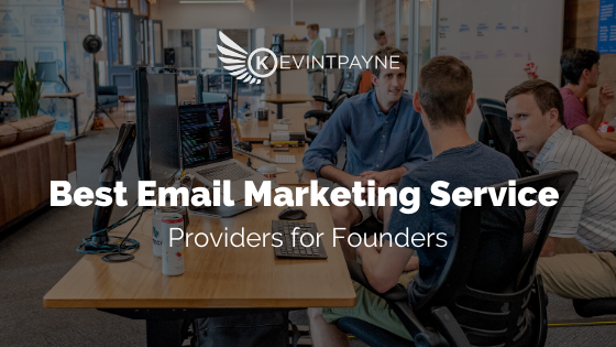 Best Email Marketing Service Providers for Founders