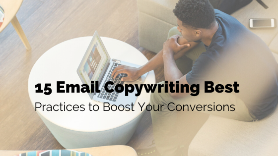 Email Copywriting Best Practices